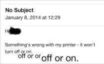 IT guy had to deal with Schrdingers Printer at the office