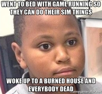 It was my first time playing The Sims