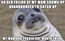 It was uncomfortable as hell but I mostly felt sorry for the poor lady