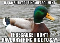 Its because Im trying not to be a bitch Not just to punish you with the silent treatment