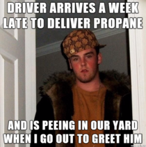 Its been below freezing for over a week and we need propane to heat the house Got to meet this idiot who delivered it