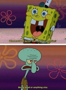 Ive kind of grown up to become squidward