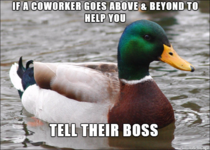 Ive seen quite a bit of advice for the newly hired around here lately