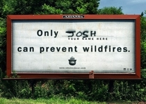 Josh can prevent wildfires