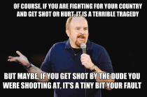 Louis CK It might be a tiny bit your fault