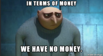 Married recently graduated college and trying to move into a house Relatable Gru says it best