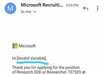 May be I am not competent enough to apply for Microsoft But calling me an Invalid variable is not cool Microsoft