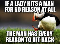 Men cant hit women first but