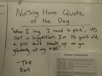 My cousin works part time at a nursing home and writes down a quote from a resident each day