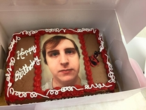 My dads birthday is today I asked what type of cake he wanted and he replied a your face cake I obliged