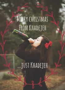 My forever alone Christmas card inspired by Reddit