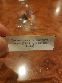 My fortune cookie from the China Buffet