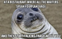My friend is Asian but speaks Spanish This happened to her at a restaurant where all the waiters were South American