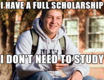 My friend who lost his scholarship after the first semester
