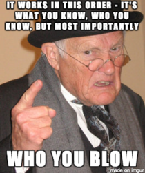 My Grandpa gave me this advice after I got overlooked for a promotion