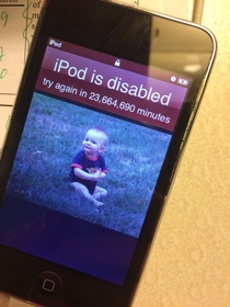 My kids have disabled my iPod for  years