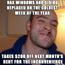 My Landlord is quite the GGG