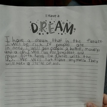 My nephew read his Dream speech at school today My mom sent me a picture of his speech  Go get that statue