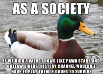 My response to all the hate Ive been seeing on Reddit about the integrity of the History Channel