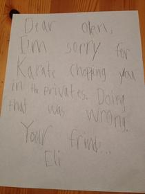My six year old nephew had a rough day at school today Luckily he made amends with the apology letter his dad made him write to his classmate