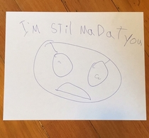 My son slid this under his door during his time out to remind me how he feels