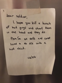 My squadron recently arrived overseas and this was pinned up on the refrigerator Thank you for your support Caleb