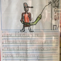 My uncles a firefighter One of the kids they rescued drew up a thank you note