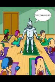 My wife dragged me to a yoga session As a larger guy this pretty much sums it up
