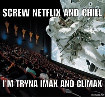 Netflix and chill is overrated