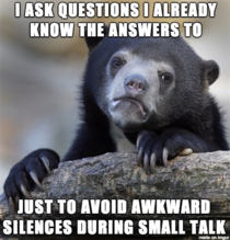 Never been good at small talk