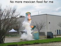 No more Mexican food