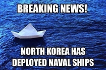 North Korea has deployed Naval Ships