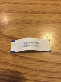 Not even fortune cookies are safe from privacy updates