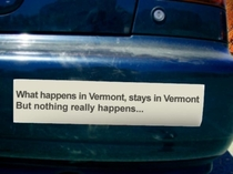 Not much happens here in Vermont