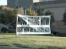 Now hiring now right now