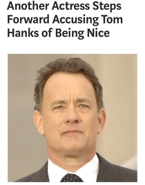 Oh no Not Tom Hanks
