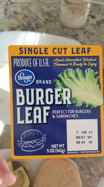 Older photo I found on my phone Apparently some marketing guy forgot the word lettuce