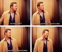 One day I hope I can be as funny as Chandler Bing