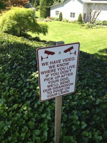 Our elderly neighbors have this sign posted on the bike path in their backyard