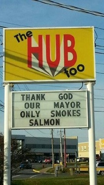 Our Mayor has more than enough Smoked Salmon to eat at home