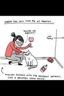Perfectly describes my socially awkward friends at parties