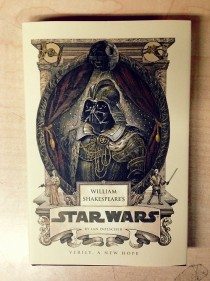 Pic #1 - Shakespeares Star Wars this is a real thing