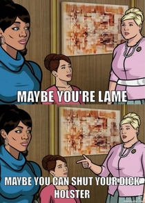 Pic #1 - This is Pam from Archer is damn funny