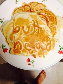 Pic #1 - Wife made me pancakes I laughed at her because she spelled my name backwards on the first pancake so she made me the second one