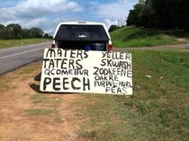 Pic #3 - This guy runs a roadside produce stand near me in Texas His signs have to be seen to be believed