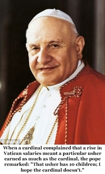 Pic #5 - Pope John XXIII is going to formally become a saint on Sunday  April  Here is a sample of his humorous quips