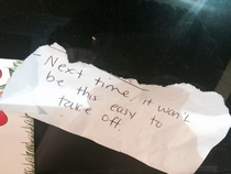 Pic #6 - Someone parked like a dick in our garagehis car was covered in these notes