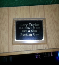 Plaque of remembrance for a regular at a local bar My hero