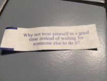 Pretty sure my fortune cookie is telling me to masturbate