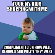 Proud moment took my kids shopping with me